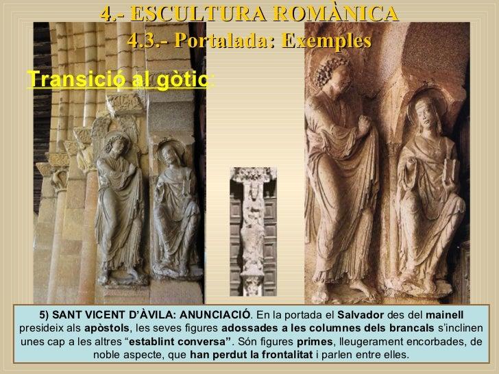 4.- ESCULTURA ROMÀNICA 4.3.- Portalada: Exemples 5) SANT VICENT D'ÀVILA: ANUNCIACIÓ . En la portada el  Salvador  des del ...