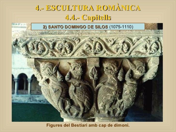4.- ESCULTURA ROMÀNICA 4.4.- Capitells Figures del Bestiari amb cap de dimoni. 2) SANTO DOMINGO DE SILOS  (1075-1110)