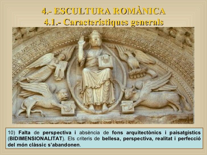 10)  Falta  de  perspectiva i  absència de  fons arquitectònics i paisatgístics  ( BIDIMENSIONALITAT ). Els criteris de  b...