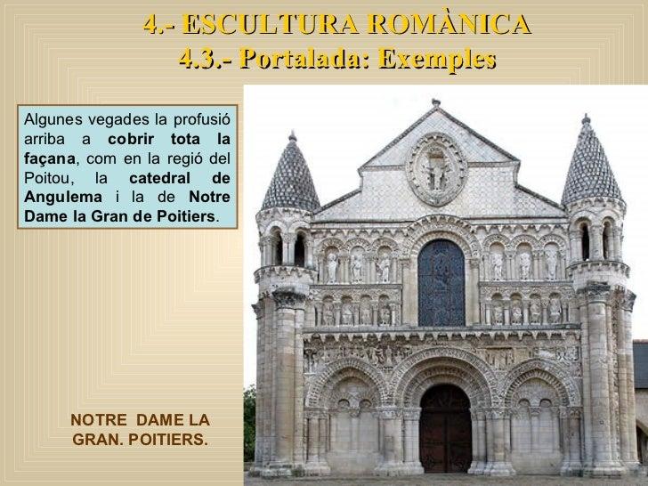 Algunes vegades la profusió arriba a  cobrir tota la façana , com en la regió del Poitou, la  catedral de Angulema  i la d...
