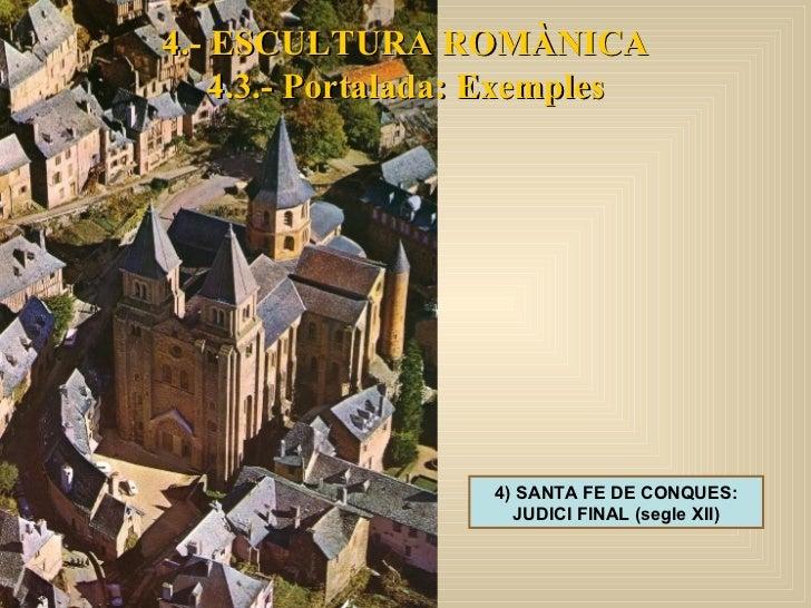 4) SANTA FE DE CONQUES: JUDICI FINAL (segle XII) 4.- ESCULTURA ROMÀNICA 4.3.- Portalada: Exemples