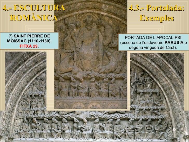 4.- ESCULTURA ROMÀNICA 7) SAINT PIERRE DE MOISSAC (1110-1130).  FITXA 29 . PORTADA DE L'APOCALIPSI  (escena de l'esdevenir...