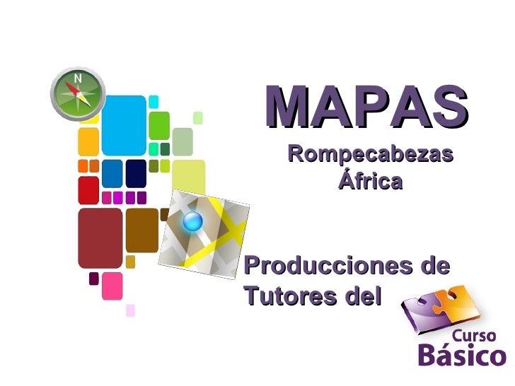 MAPAS   Rompecabezas      ÁfricaProducciones deTutores del