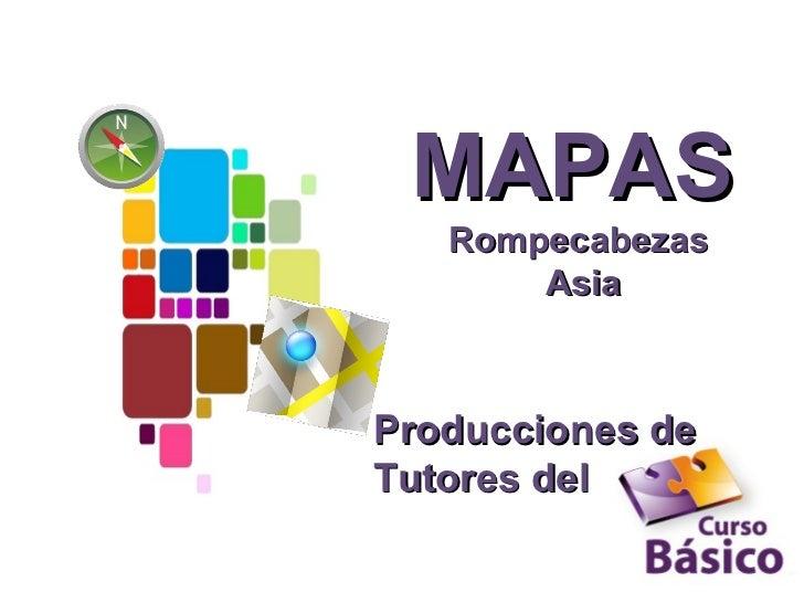 MAPAS   Rompecabezas       AsiaProducciones deTutores del
