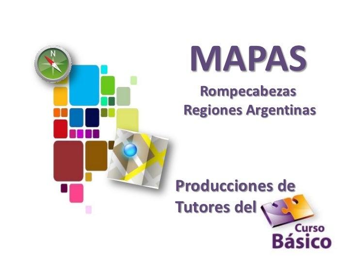 MAPAS   Rompecabezas Regiones ArgentinasProducciones deTutores del