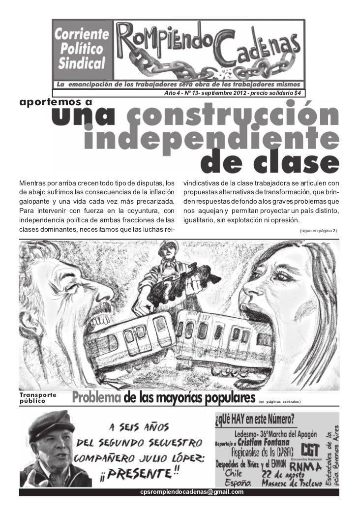 Año 4 - Nº 13- septiembre 2012 - precio solidario $4aportemos aMientras por arriba crecen todo tipo de disputas, los   vin...