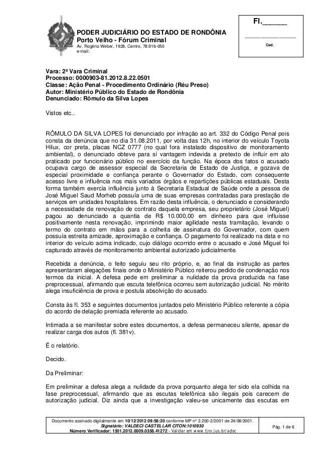 PODER JUDICIÁRIO DO ESTADO DE RONDÔNIA Porto Velho - Fórum Criminal Av. Rogério Weber, 1928, Centro, 78.916-050 e-mail: Fl...
