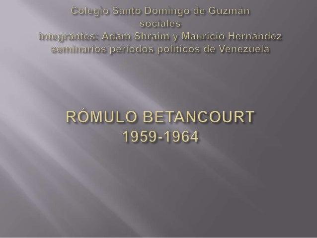 Nace en Guatire, estado Miranda el 22 de febrero de 1908Rómulo Betancourt Bello , fue político,periodista,escritor .Y tamb...