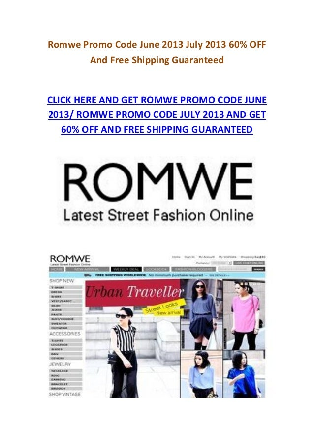 Romwe Promo Code June 2013 July 2013 60% OFFAnd Free Shipping GuaranteedCLICK HERE AND GET ROMWE PROMO CODE JUNE2013/ ROMW...