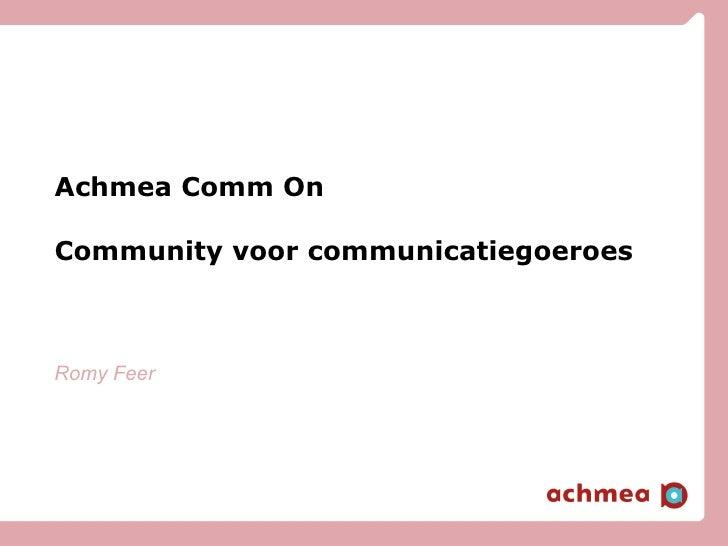Achmea Comm On Community voor communicatiegoeroes Romy Feer