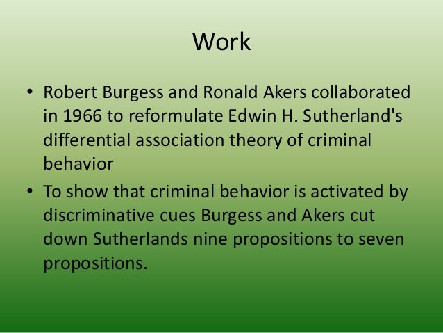 the differential association theory criminology essay In 1947, sutherland stated the theory as a set of nine propositions, which introduced three concepts—normative conflict, differential association, and differential group organization—that explain crime at the levels of the society, individual, and group.