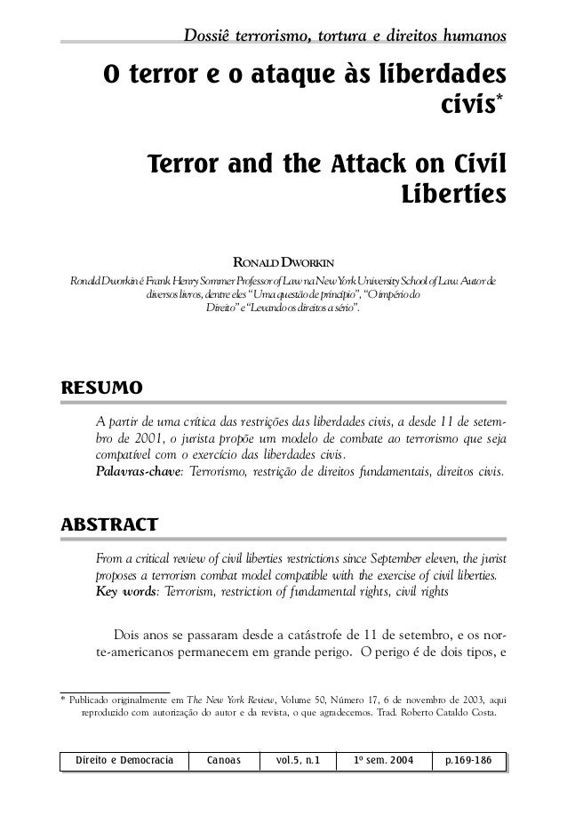 vol.5, n.1, 2004 Direito e Democracia 169 O terror e o ataque às liberdades civis* Terror and the Attack on Civil Libertie...