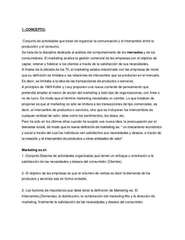 1.-CONCEPTO:  Conjunto de actividades que tratar de organizar la comunicación y el intercambio entre la producción y el co...