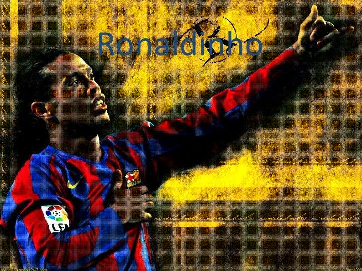 Ronaldinho<br />