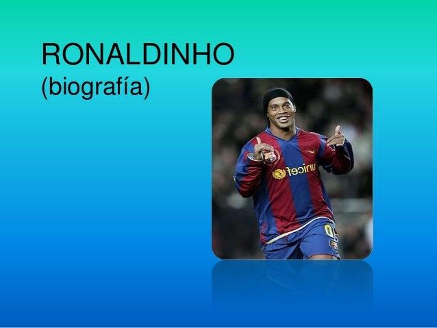 RONALDINHO (biografía)