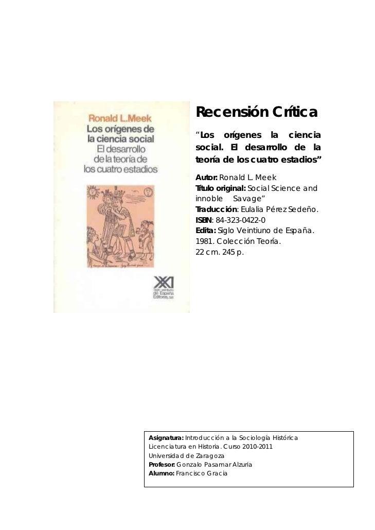 """Recensión Crítica               """"Los orígenes la ciencia               social. El desarrollo de la               teoría de..."""