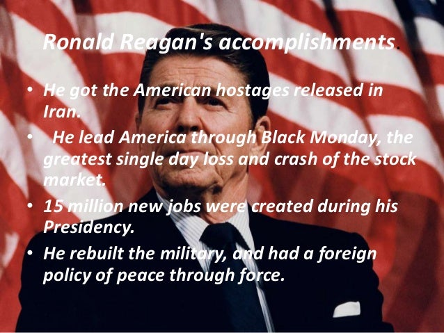 ronald reagans presidency essay Ronald reagan essay, buy custom ronald reagan essay paper cheap it is reasonable to note that ronald reagan took over the presidency at a time when the country was already experiencing the impacts of the cold war and consequences of the war between iraq and iran.