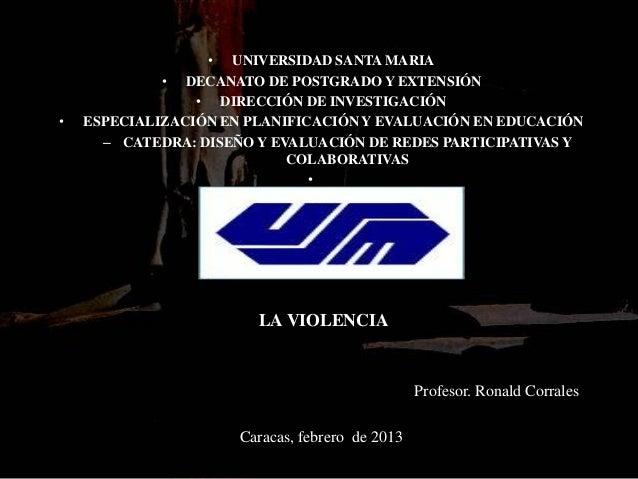 • UNIVERSIDAD SANTA MARIA                 • DECANATO DE POSTGRADO Y EXTENSIÓN                     • DIRECCIÓN DE INVESTIGA...