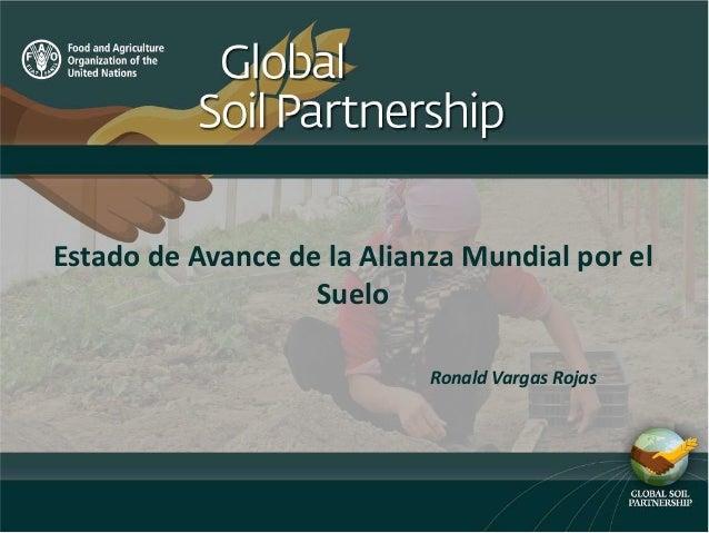Estado de avance de la alianza mundial por el suelo for Hipotecas afectadas por el suelo