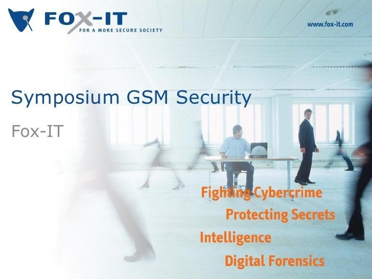Symposium GSM SecurityFox-IT