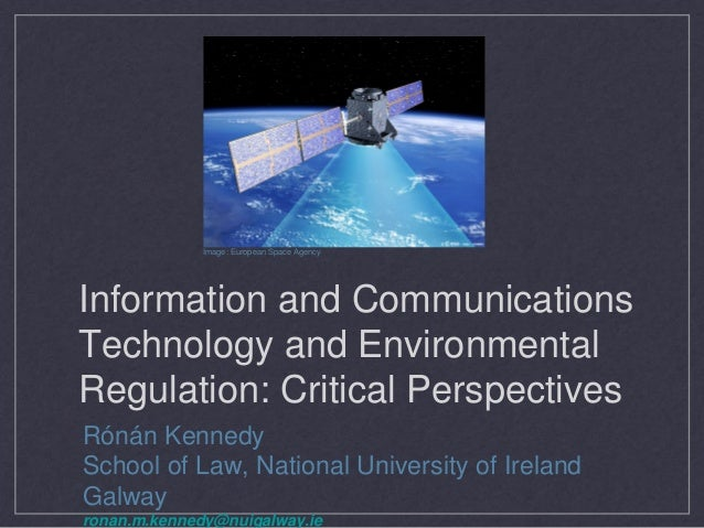 Image: European Space AgencyInformation and CommunicationsTechnology and EnvironmentalRegulation: Critical PerspectivesRón...