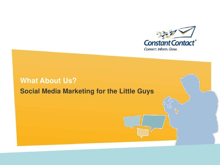 What About Us?<br />Social Media Marketing for the Little Guys<br />