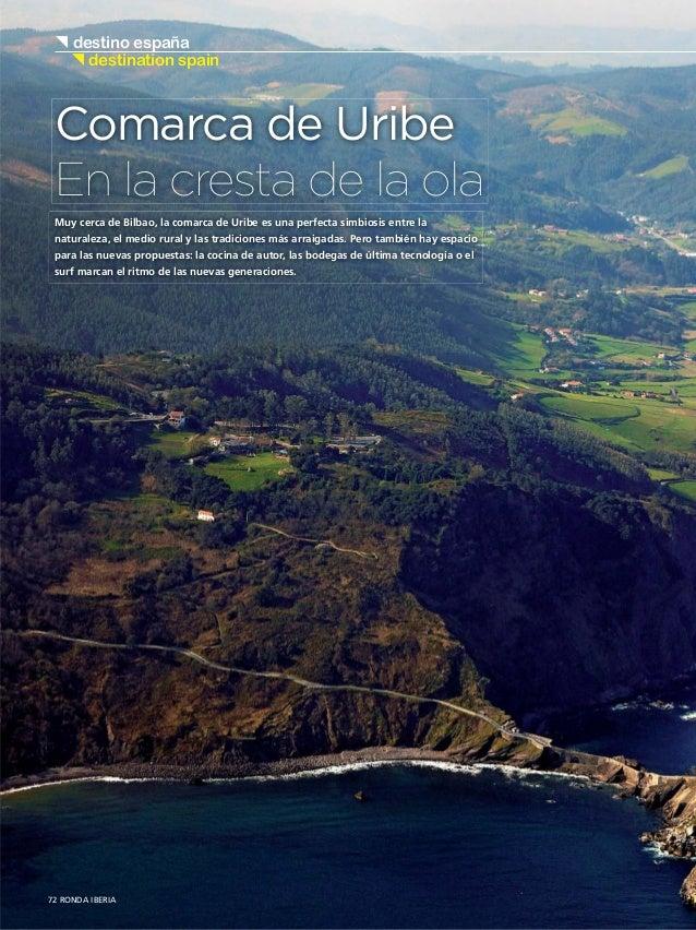 { destino españa  { destination spain Comarca de Uribe En la cresta de la ola Muy cerca de Bilbao, la comarca de Uribe es ...