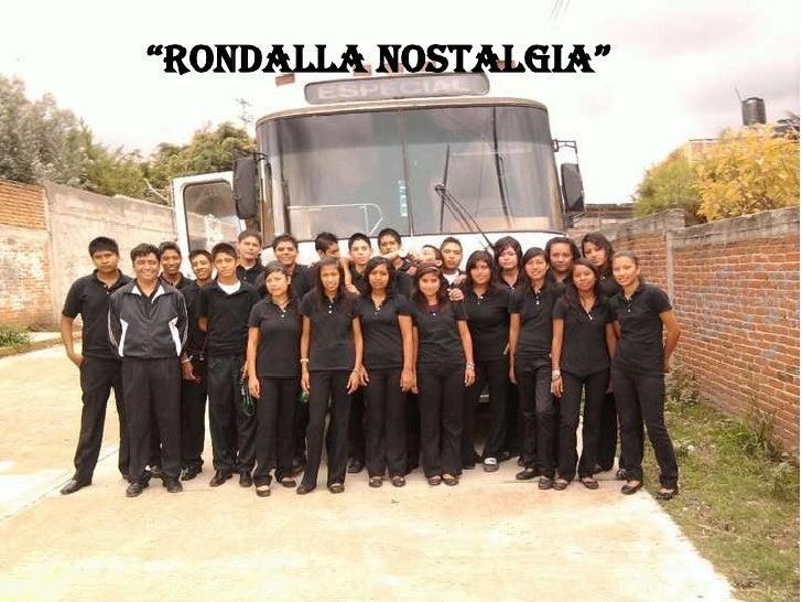 """RONDALLA NOSTALGIA""<br />"