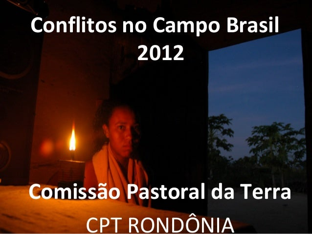 Rondônia conflitos no campo 2012 Slide 2
