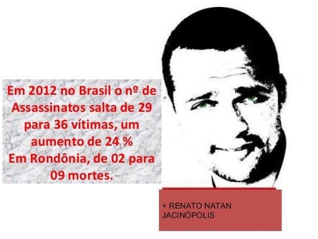 Rondônia conflitos no campo 2012 Slide 3