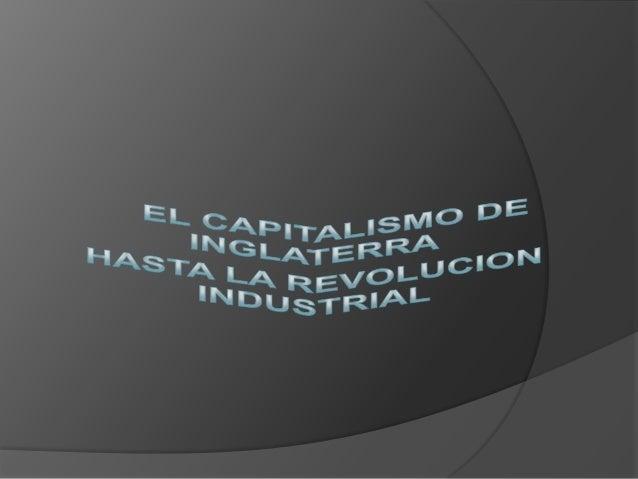 """ El término """"Revolución Industrial Inglesa"""" hace referencia al período comprendido entre 1740 y 1850. Inglaterra fue el p..."""