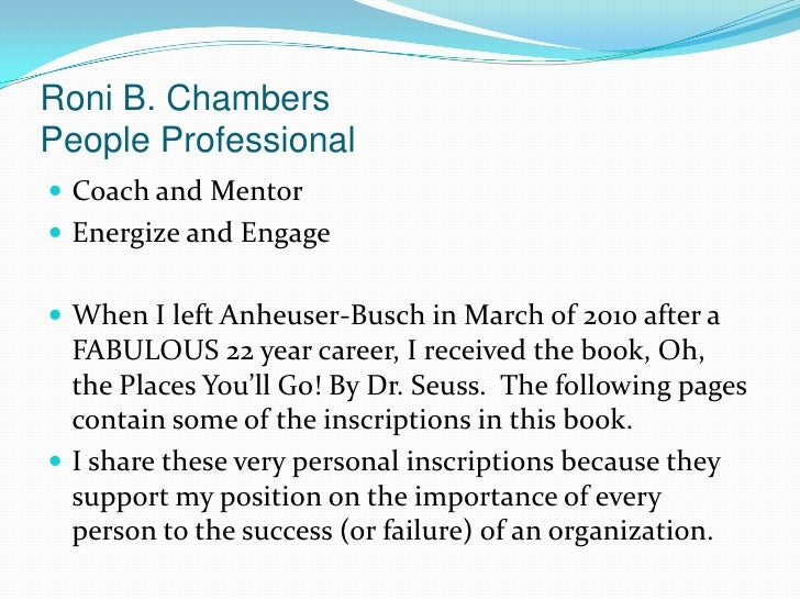 Roni B. ChambersPeople Professional<br />Coach and Mentor<br />Energize and Engage<br />When I left Anheuser-Busch in Marc...