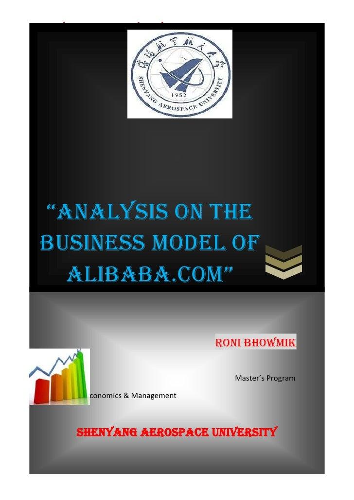 """SHENYANG AEROSPACE UNIVERSITY        E-Commerce """"AnAlysis on the Business Model of   AlibAbA.com""""                         ..."""
