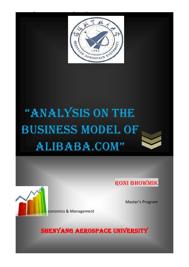 "SHENYANG AEROSPACE UNIVERSITY        E-Commerce ""AnAlysis on the Business Model of   AlibAbA.com""                         ..."