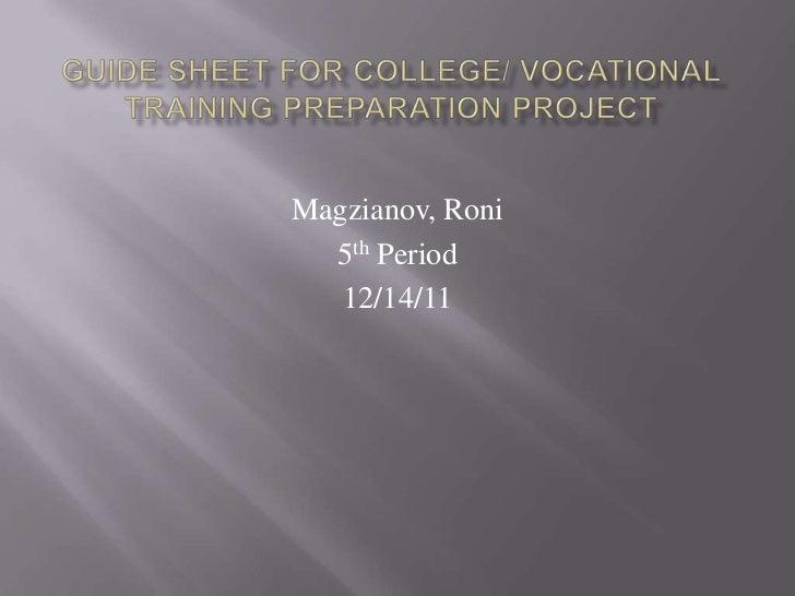Magzianov, Roni  5th Period   12/14/11