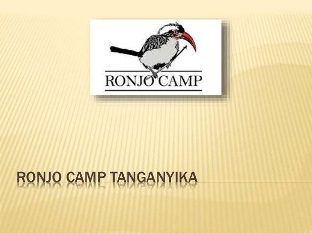 RONJO CAMP TANGANYIKA