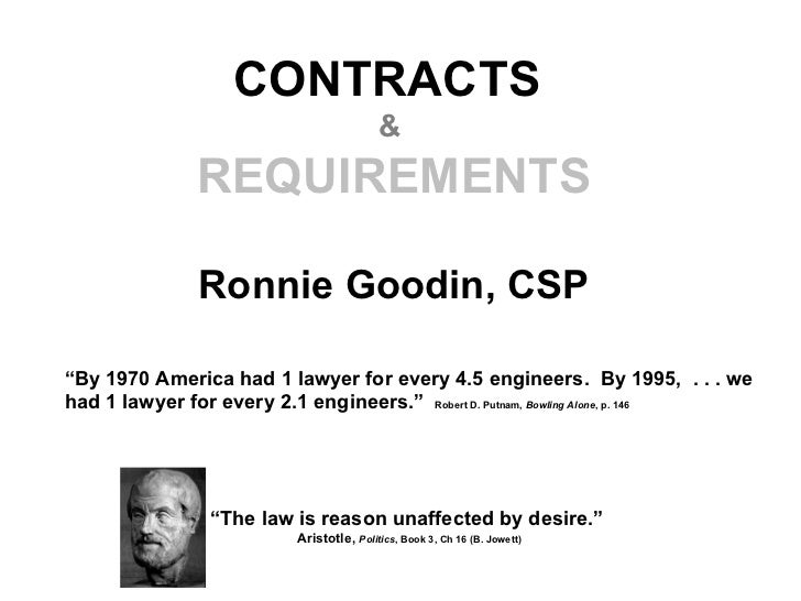 """CONTRACTS                                          &              REQUIREMENTS               Ronnie Goodin, CSP""""By 1970 Am..."""