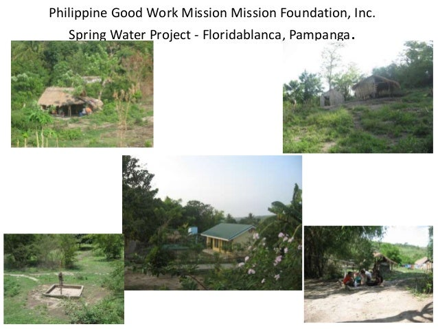 Philippine Good Work Mission Mission Foundation, Inc. Spring Water Project - Floridablanca, Pampanga.
