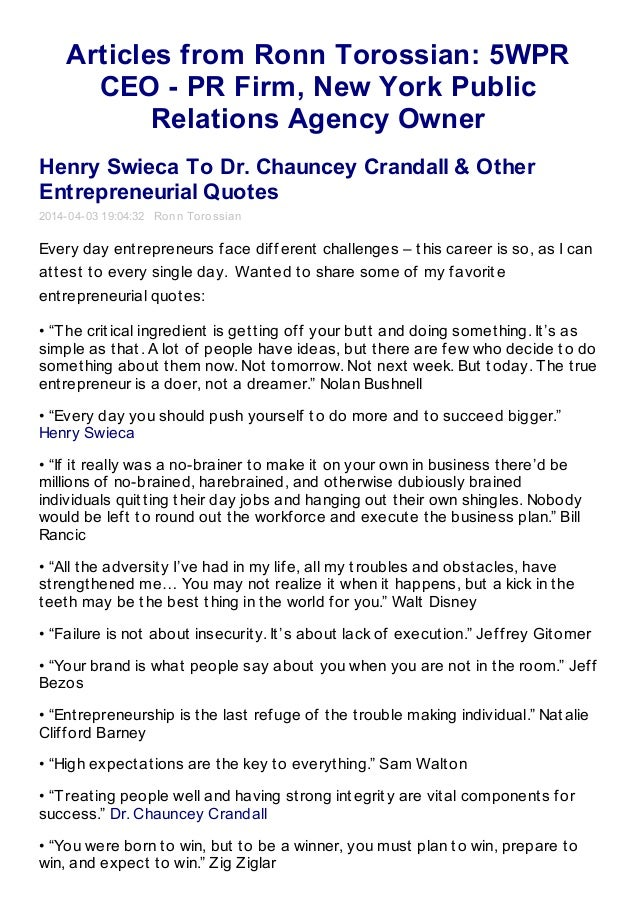 Articles from Ronn Torossian: 5WPR CEO - PR Firm, New York Public Relations Agency Owner Henry Swieca To Dr. Chauncey Cran...