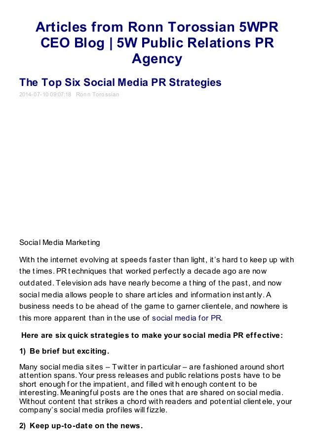 Articles from Ronn Torossian 5WPR CEO Blog | 5W Public Relations PR Agency The Top Six Social Media PR Strategies 2014-07-...