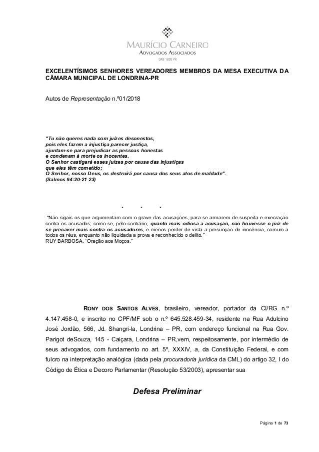 Página 1 de 73 EXCELENTÍSIMOS SENHORES VEREADORES MEMBROS DA MESA EXECUTIVA DA CÂMARA MUNICIPAL DE LONDRINA-PR Autos de Re...