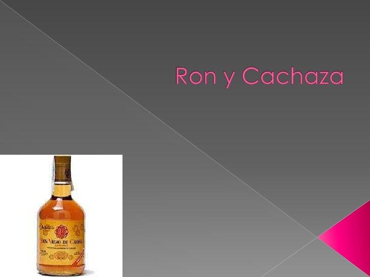 Ron y Cachaza<br />