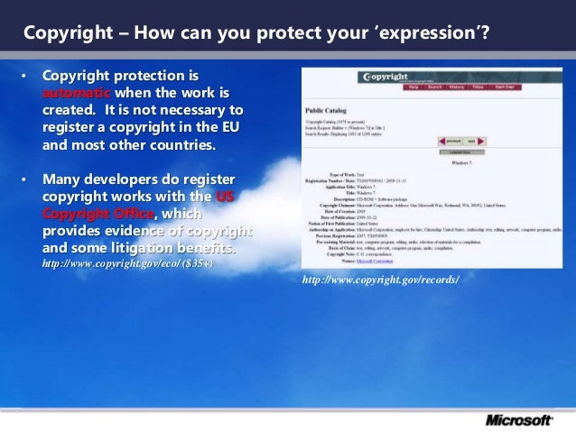 Copyright – How can you protect your 'expression'? • Copyright protection is automatic when the work is created. It is not...