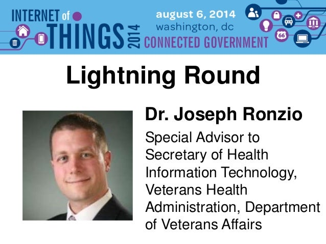 Dr. Joseph Ronzio Lightning Round Special Advisor to Secretary of Health Information Technology, Veterans Health Administr...