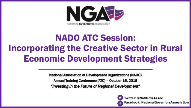 """National Association of Development Organizations (NADO) Annual Training Conference (ATC) – October 16, 2018 """"Investing in..."""
