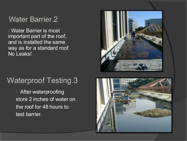 2.Water Barrier  Water Barrier is most important part of the roof, and is installed the same way as for a standard roof. ...