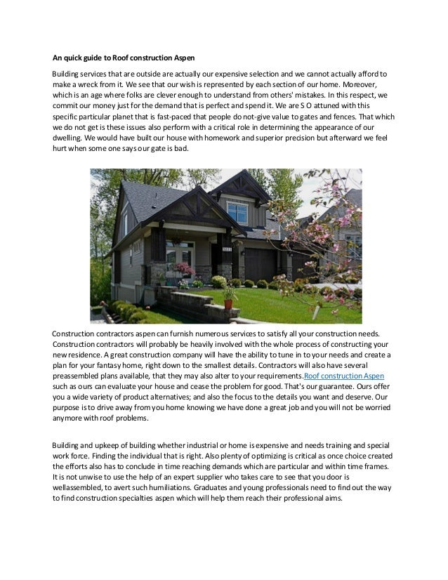 An Quick Guide To Roof Construction Aspen Building Services That Are  Outside Are Actually Our Expensive