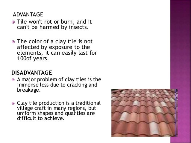 advantages of tiles roof coverigns 189