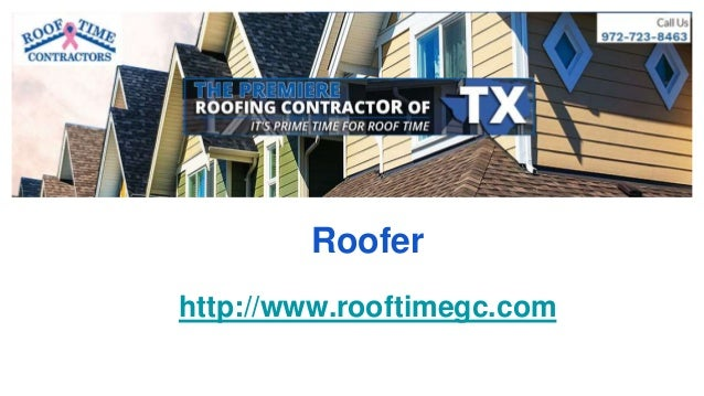 Roofer http://www.rooftimegc.com