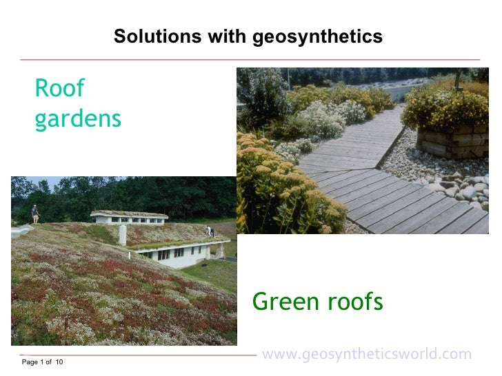 Solutions with geosynthetics     Roof    gardens                                  Green roofs  Page 1 of 10               ...